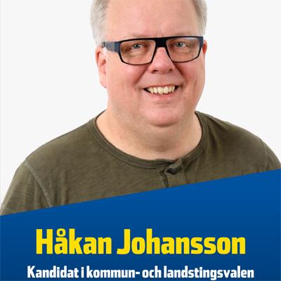 Håkan Johansson - Kandidat i kommun- och landstingsvalen