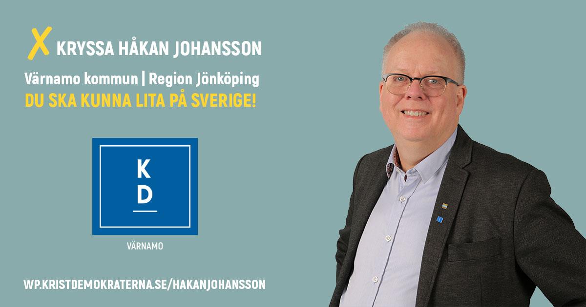 ❎ KRYSSA HÅKAN JOHANSSON, VÄRNAMO Kandidat i valen till Värnamo kommun och Region Jönköpings län DU SKA KUNNA LITA PÅ SVERIGE!  ✅ DU SKA KUNNA LITA PÅ KOMMUNEN En myndighet är inte en politisk lekstuga!  ✅ DU SKA KUNNA LITA PÅ SKOLAN Värnamo borde införa en elevhälsogaranti!  ✅ DU SKA KUNNA LITA PÅ VÅRDEN Fortsätt utveckla Värnamo sjukhus!  ✅ DU SKA KUNNA LITA PÅ BEMÖTANDET Värnamo borde börja HBTQ-diplomera verksamheter!  https://wp.kristdemokraterna.se/hakanjohansson #kryssahåkan #teamebba #välfärdslöftet