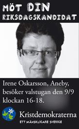 Möt din riksdagskandidat. Irene Oskarsson, Aneby, besöker valstugan den 9/9 klockan 16-18. Kristdemokraterna - ett mänskligare Sverige.