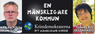 Leif Bäckrud, Rydaholm. En mänskligare kommun. Gunnel Elg, Skillingaryd.
