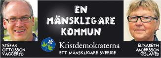 Stefan Ottosson, Vaggeryd, En mänskligare kommun. Elisabeth Andersson, Gislaved.