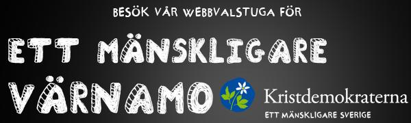 Besök vår webbvalstuga för ett mänskligare Värnamo. Kristdemokraterna - ett mänskligare Sverige