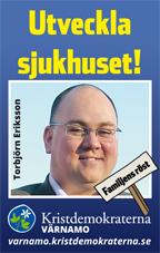 Utveckla sjukhuset! Torbjörn Eriksson. Familjens röst. Kristdemokraterna Värnamo. varnamo.kristdemokraterna.se