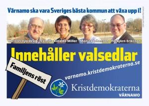 Värnamo ska vara Sveriges bästa kommun att växa upp i! Innehåller valsedlar. Familjens röst. varnamo.kristdemokraterna.se Kristdemokraterna Värnamo