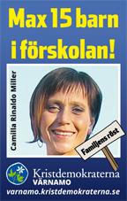 Max 15 barn i förskolan! Camilla Rinaldo Miller. Familjens röst. Kristdemokraterna Värnamo. varnamo.kristdemokraterna.se
