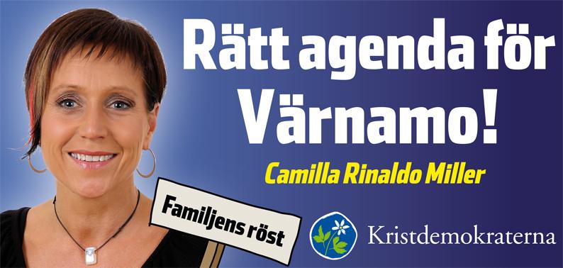 Rätt agenda för Värnamo! Camilla Rinaldo Miller. Familjens röst. Kristdemokraterna